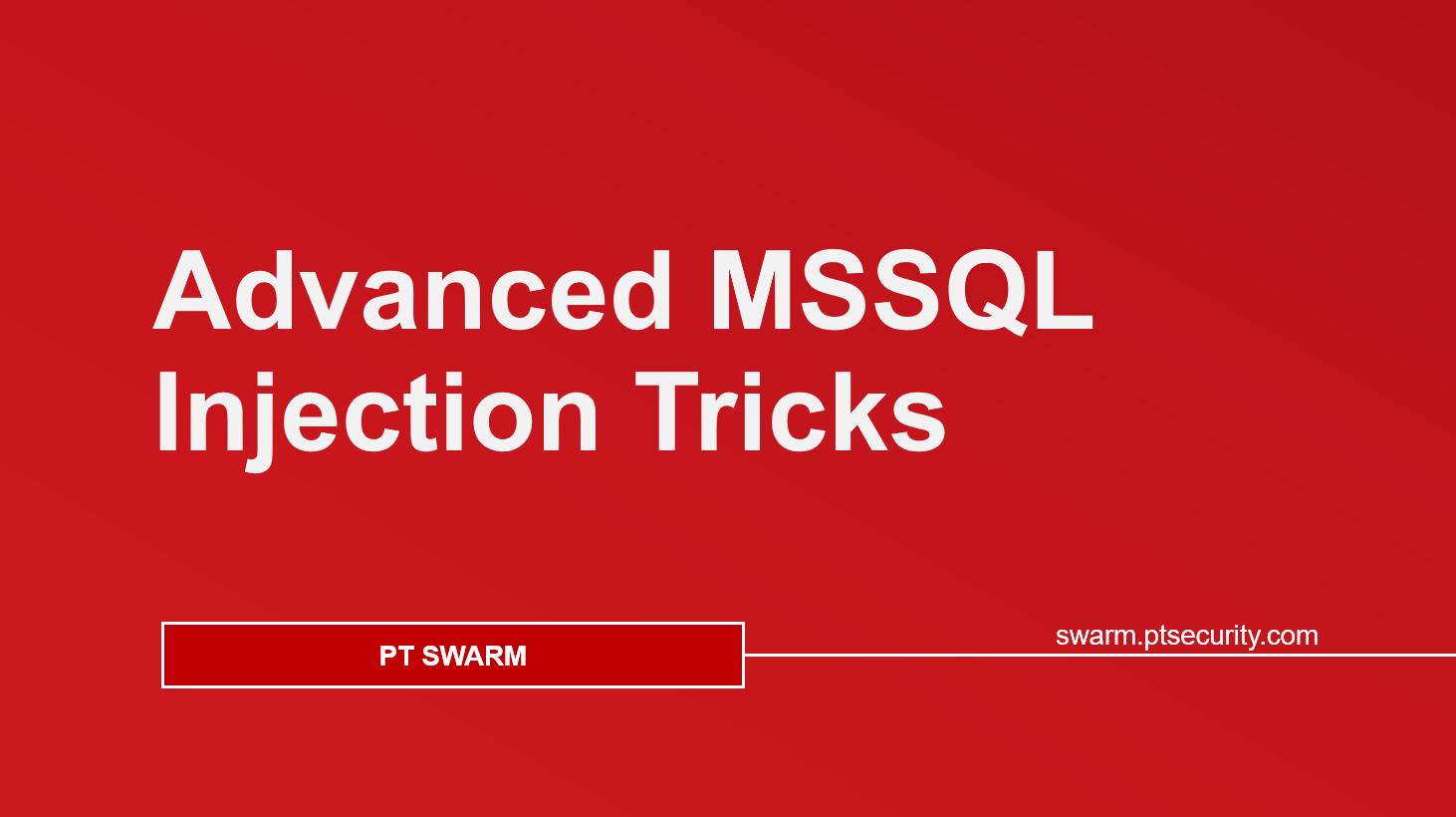 Advanced MSSQL Injection Tricks